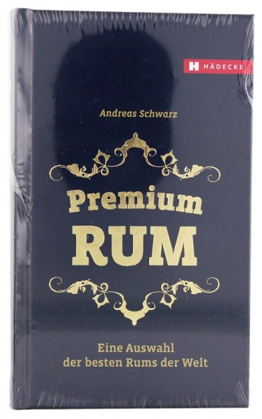 Premium Rum Buch 2016 - Andreas Schwarz